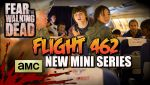 Fear the Walking Dead: Flight 462 (Web Serisi)